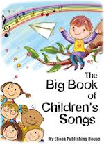 The Big Book of Children's Songs af Publishing House My Ebook