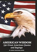American Wisdom - 750 Great American Quotes and Sayings af Publishing House My Ebook