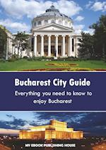 Bucharest City Guide af Publishing House My Ebook