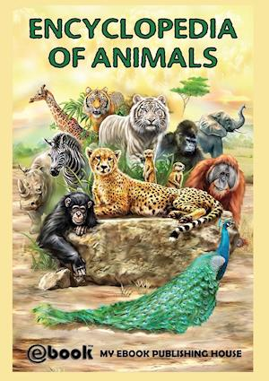 Bog, paperback Encyclopedia of Animals af Publishing House My Ebook
