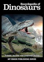 Encyclopedia of Dinosaurs af Publishing House My Ebook