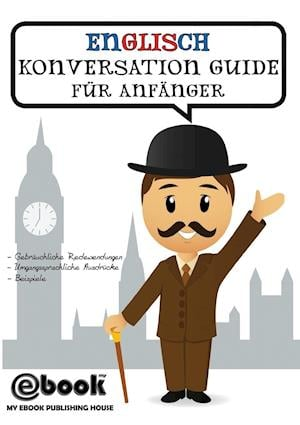 Bog, paperback Englisch Konversation Guide Fur Anfanger af Publishing House My Ebook