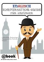 Englisch Konversation Guide Fur Anfanger af Publishing House My Ebook