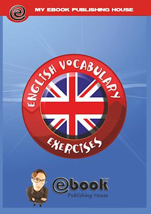 Bog, paperback English Vocabulary Exercises af Publishing House My Ebook