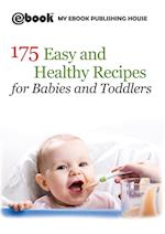 175 Easy and Healthy Recipes for Babies and Toddlers af Publishing House My Ebook