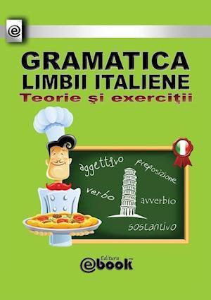 Bog, paperback Gramatica Limbii Italiene - Teorie Si Exercitii af Constantin Olaru
