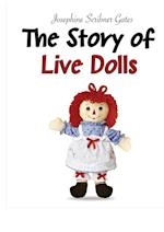 The Story of Live Dolls