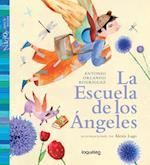 La Escuela de Los Angeles / Angel School (Nidos Para La Lectura) Spanish Edition af Antonio Orlando Rodriguez