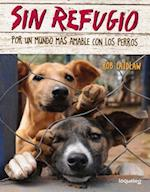 Sin refugio / No Shelter Here
