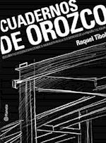 Cuadernos de Orozco / Orozco Notebooks