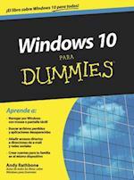 Windows 10 para dummies (Para Dummies/ for Dummies)