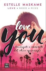 Love You / Did I Mention I Love You (The Dimily Trilogy)