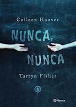 Nunca, nunca/ Never, Never (nr. 1)