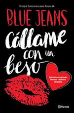 Callame Con Un Beso (Trilogia Canciones Para Paula 3)