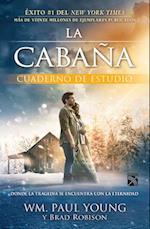 La Cabaña/ The Shack