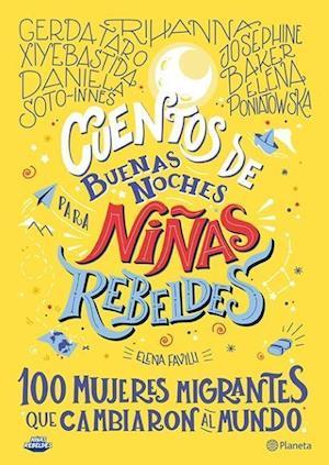 Cuentos de Buenas Noches Para Niñas Rebeldes.