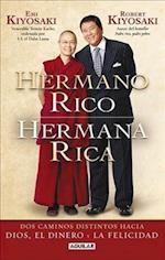 Hermano Rico, Hermana Rica af Robert Kiyosaki, Emi Kiyosaki