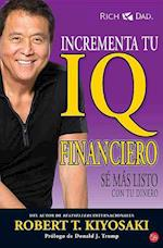 Incrementa Tu IQ Financiero Maxi af Robert Kiyosaki
