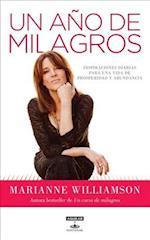 Un Ano de Milagros = A Year of Miracles (Aguilar Fontanar)