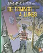 de Domingo A Lunes af Francisco Hinojosa