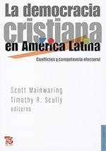 La Democracia Cristiana en America Latina