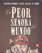 La Peor Seora del Mundo af Francisco Hinojosa