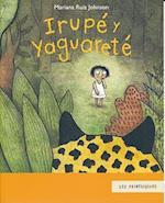 Irupe y Yaguarete (Primerisimos)