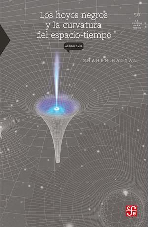 Los hoyos negros y la curvatura del espacio tiempo