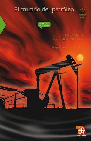 El mundo del petróleo af Salvador Ortuño Arzata