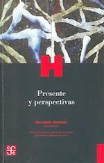 Presente y Perspectivas (Historia)