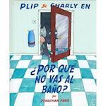 Por Que No Vas al Bano? = Why You're Not Going to the Bathroom? (Especiales De A La Orilla Del Viento)
