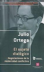 El Sujeto Dialogico. (CUADERNOS DE LA CATEDRA ALFONSO REYES)