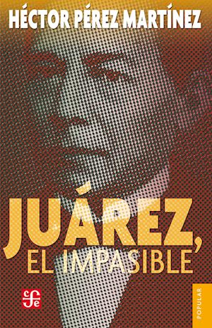 Juárez, el impasible af Hector Perez Martinez