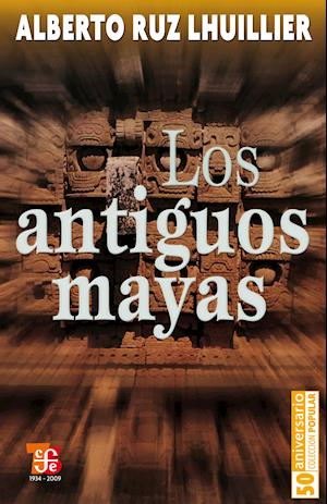 Los antiguos mayas
