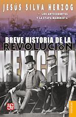 Breve historia de la Revolución mexicana, I (Popular)