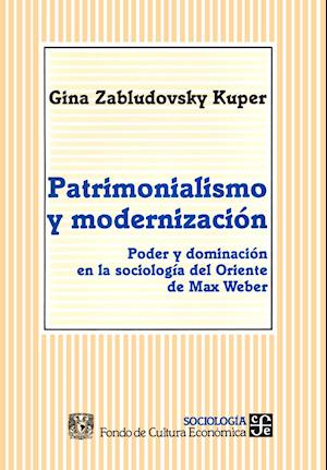Patrimonialismo y modernización