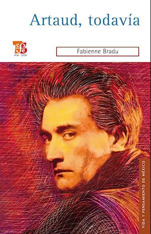 Artaud, tadavía