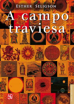 A campo traviesa af Esther Seligson
