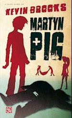 Martyn Pig (A traves del Espejo)