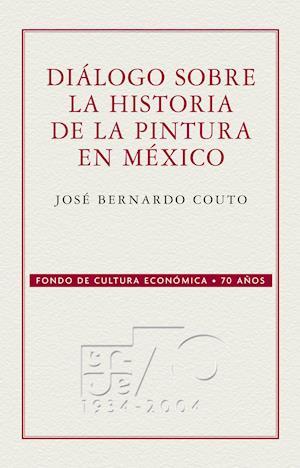 Dialogo sobre la historia de la pintura en Mexico