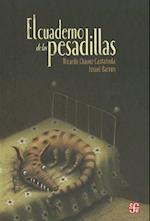 El Cuaderno de las Pesadillas = The Book of Nightmares af Ricardo Chavez Castaneda