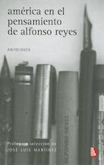 America en el Pensamiento de Alfonso Reyes