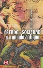 Estado y Sociedad en el Mundo Antiguo = State and Society and the Ancient World af Jose Luis Romero