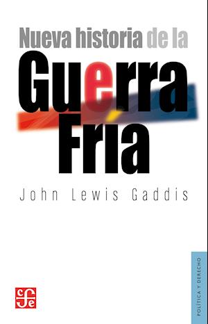 Nueva historia de la Guerra Fría af John Lewis Gaddis