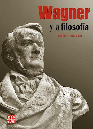 Wagner y la filosofía af Bryan Magee