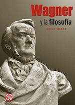 Wagner y la filosofía (ARTE UNIVERSAL)