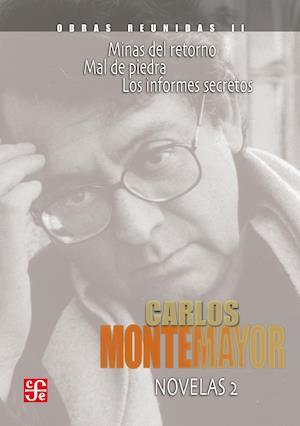 Obras reunidas, II. Novelas 2 af Carlos Montemayor