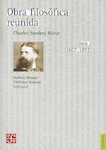 Obra Filosofica Reunida, Tomo I (1867-1893) = Selected Philosophical Writtings, Volume 1 (1867-1893)