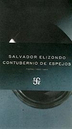Contubernio de Espejos. af Salvador Elizondo