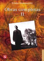 Obras Completas, II. af Efren Hernandez, Alejandro Toledo Oliver